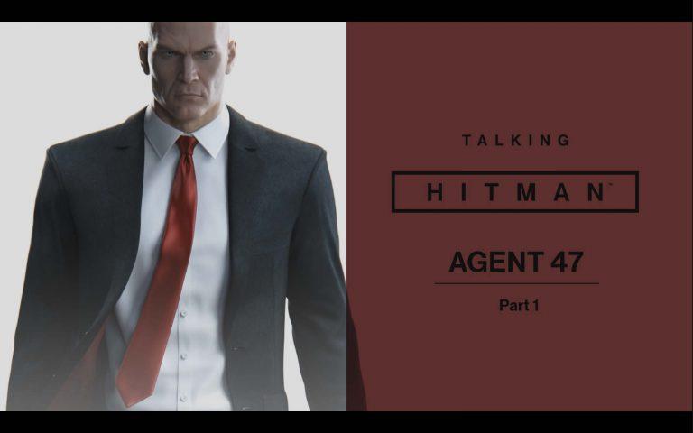 Talking HITMAN, primer diario de desarrollo de Hitman